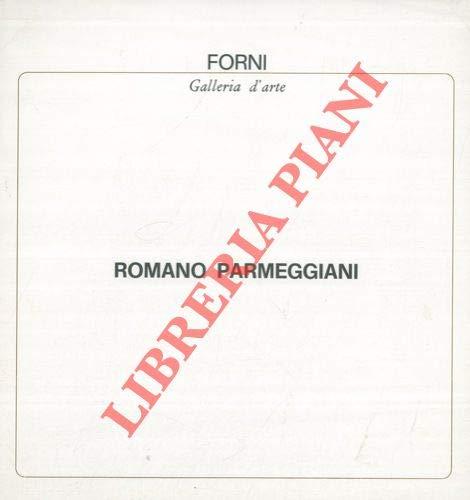 Romano Parmeggiani. Dal 17 al 30 gennaio 1970.