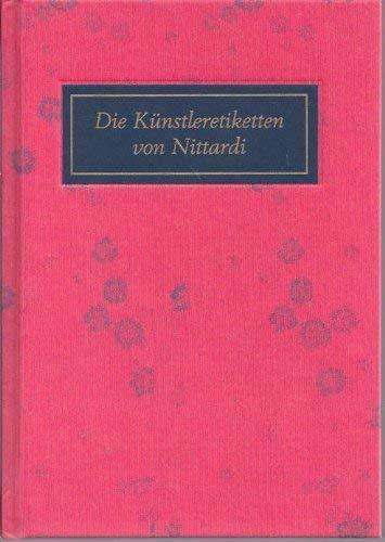 Die Künstleretiketten von Nittardi: Neue erweiterte Ausgabe mit einem Addendum