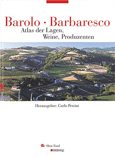 Barolo, Barbaresco (Hallwag Getränke-Atlanten)