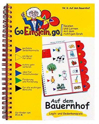 Go, Einstein, go!: Übungsbuch: Auf dem Bauernhof: Logik und Gedankenspiele: Das neue Lernsystem:...