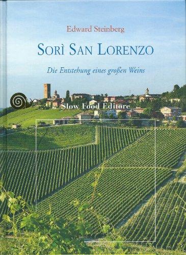Sorì San Lorenzo - Angelo Gaja und die Entstehung eines grossen Wein